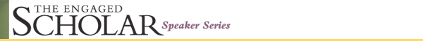 Engaged Scholar Speaker Series Logo